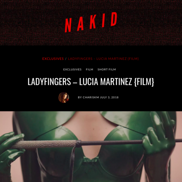 Nakid Magazine - Ladyfingers by Lucia Martinez, Cream Paris, July 2018