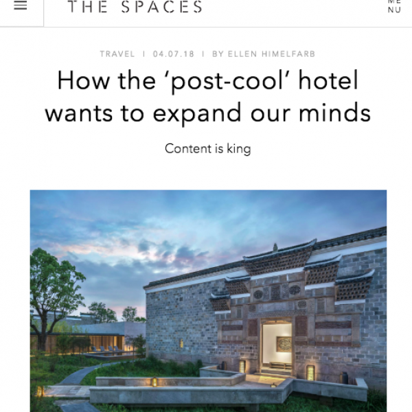 The Spaces - How the 'post-cool' hotel wants to expand our minds, July 2018